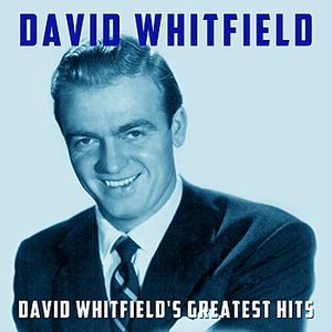 Immagine per 'David Whitfield's Greatest Hits'