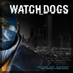 Image for 'Watch Dogs (Original Game Soundtrack)'