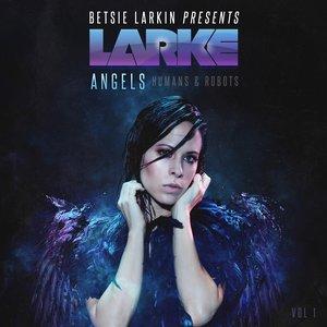 Image pour 'Angels, Humans & Robots Vol. 1'