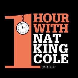 Image for 'One Hour With Nat King Cole'