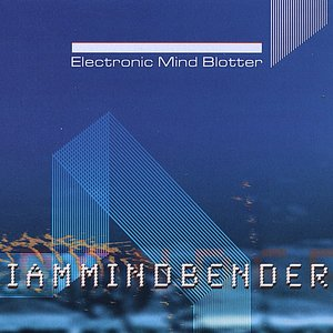 Image for 'Electronic Mind Blotter'