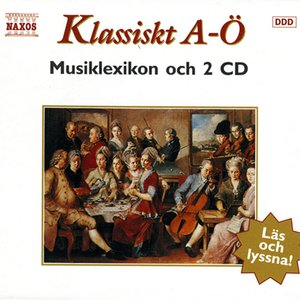 Image for 'Klassiskt A-O (The A To Z of Classical Music)'