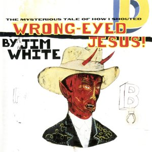 Image for 'Wrong-Eyed Jesus! (Mysterious Tale of How I Shouted)'