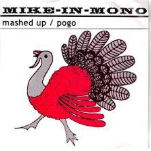 Image for 'Mashed Up / Pogo'
