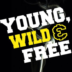 Image for 'Young, Wild & Free'