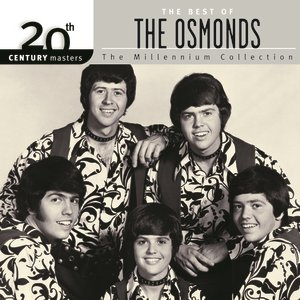 Image for '20th Century Masters: The Millennium Collection: Best of The Osmonds'