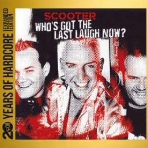 Image for 'Who's Got the Last Laugh Now? (20 Years of Hardcore - Expanded Edition) [Remastered]'
