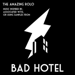 Imagem de 'Music inspired by, associated with, or using samples from Bad Hotel'