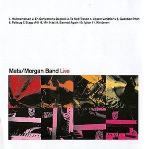 Image for 'Mats/Morgan Band Live'