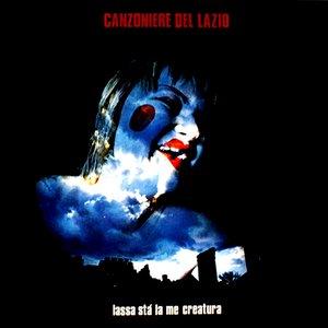Imagem de 'Lassa Stà La Me Creatura'
