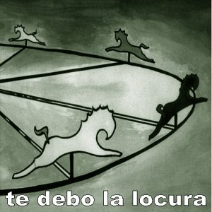 Image for 'TE DEBO LA LOCURA'