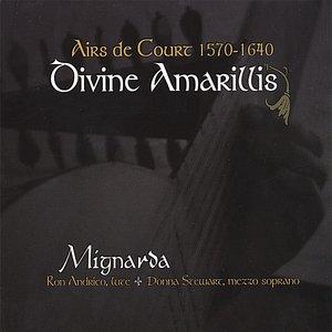 Image for 'Divine Amarillis: Airs De Court 1570-1640'