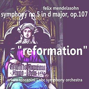 """Image pour 'Mendelssohn: Symphony No. 5 in D Major, Op. 107 - """"Reformation""""'"""