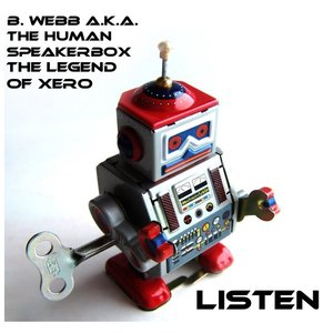 Image for 'B. Webb and The Legend of XERO'