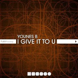 Bild für 'I Give It to U'