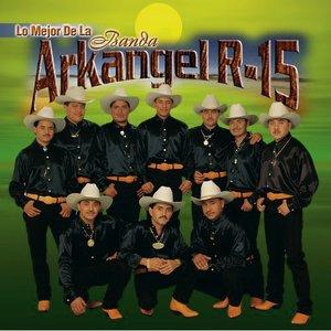 Image for 'Banda Arkangel R-15'