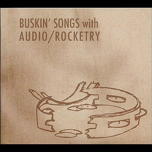 Image for 'Buskin' Songs with Audio/Rocketry'