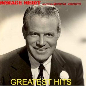 Image for 'Horace Heidt & His Musical Knights'