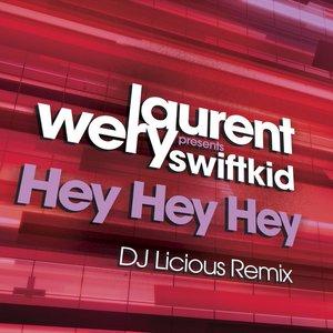 Image pour 'Hey Hey Hey (DJ Licious Remix)'