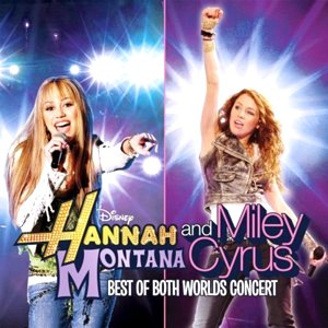 Image for 'Hannah Montana/Miley Cyrus: Best of Both Worlds in Concert'