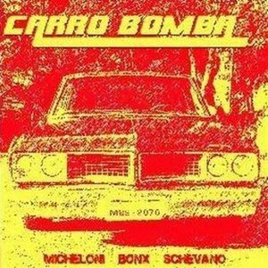 Image for 'Carro Bomba'