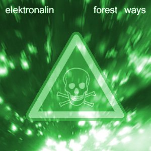 Image for 'Elektronalin - Forest Ways'