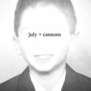 Image for 'july + cannons'