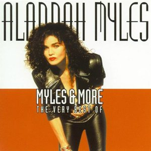 Image for 'Myles & More: The Very Best of Alannah Myles'