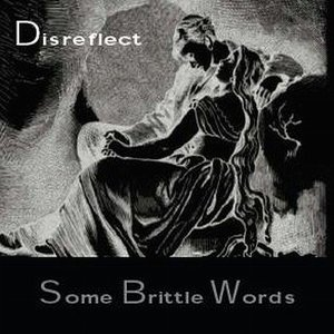 Image for 'Some Brittle Words'
