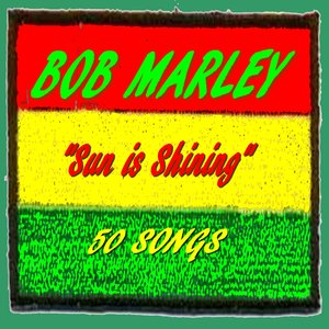 Image for 'Bob Marley : Sun Is Shining (50 Songs)'