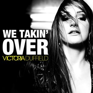 Image for 'We Takin' Over'