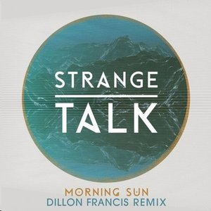 Image for 'Morning Sun (Dillon Francis Remix)'