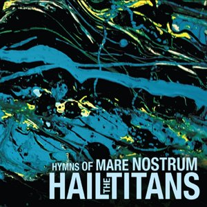 Image for 'Hymns of Mare Nostrum'
