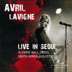 Image for 'Avril Lavigne Live in Seoul'