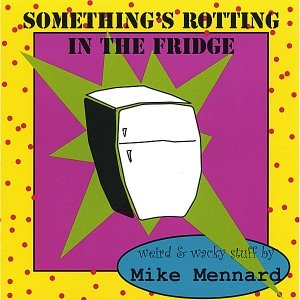 Image for 'Something's Rotting in the Fridge'
