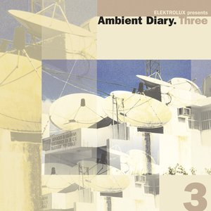 Image pour 'Ambient Diary.Three - CD 1'