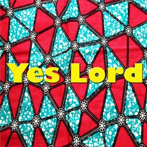 Image for 'Yes Lord'