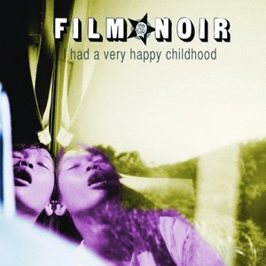 Image for 'I Had a Very Happy Childhood'