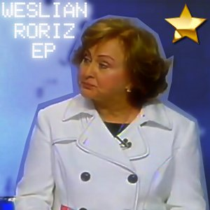 Image for 'Weslian Roriz'