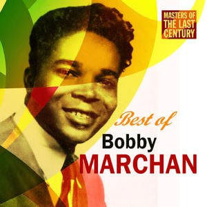 Image for 'Masters Of The Last Century: Best of Bobby Marchan'