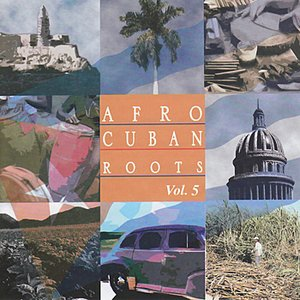 Image for 'Afro Cuban Roots Presents Rhythms of Cuba'