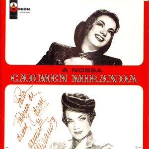 Image for 'A Nossa Carmen Miranda'