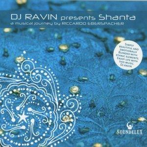 Image for 'DJ Ravin Presents Shanta'