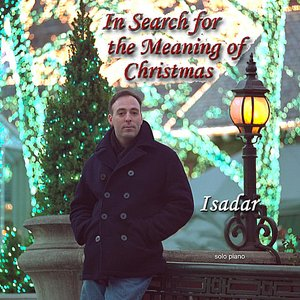 Image for 'In Search For the Meaning of Christmas (solo piano)'