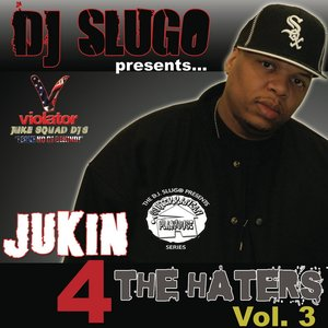 Image for 'Jukin 4 the Haters Vol.3'