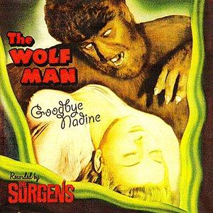 Imagen de 'The Wolfman / Goodbye Nadine - Single'