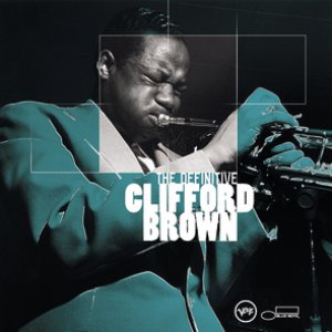 Image pour 'The Definitive Clifford Brown'