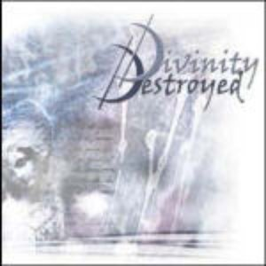Immagine per 'Divinity Destroyed'