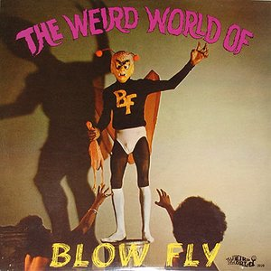 Image for 'The Weird World Of Blowfly'