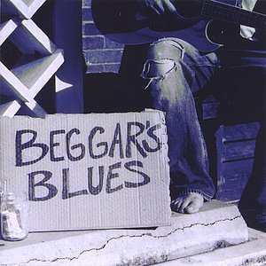 Image for 'Beggar's Blues'